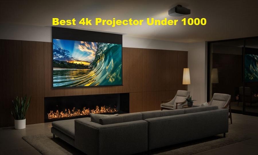 Best 4k Projector Under 1000